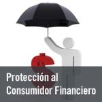 Protección al Consumidor Financiero